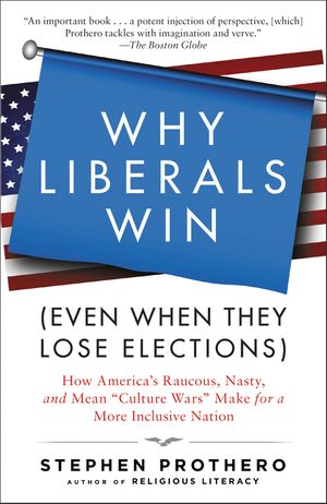 Why Liberals Win (Even When They Lose Elections) book image