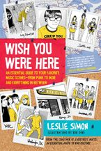 Wish You Were Here Paperback  by Leslie Simon