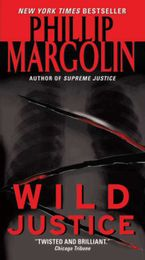 Wild Justice Paperback  by Phillip Margolin