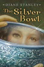 The Silver Bowl Hardcover  by Diane Stanley