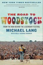 The Road to Woodstock Paperback  by Michael Lang