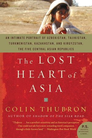 The Lost Heart of Asia book image