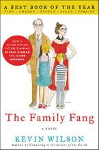 The Family Fang Paperback  by Kevin Wilson