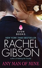 Any Man of Mine Paperback  by Rachel Gibson