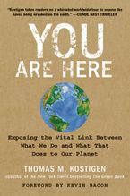 You Are Here Paperback  by Thomas M. Kostigen