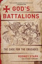 God's Battalions Paperback  by Rodney Stark