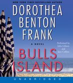 Bulls Island Downloadable audio file UBR by Dorothea Benton Frank