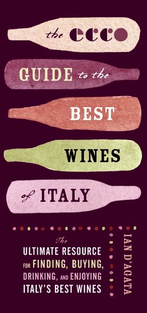The Ecco Guide to the Best Wines of Italy book image