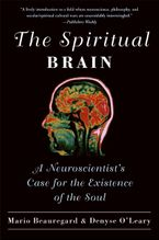 The Spiritual Brain Paperback  by Mario Beauregard