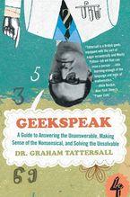 Geekspeak Paperback  by Graham Tattersall