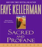 Sacred and Profane Downloadable audio file UBR by Faye Kellerman