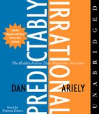 The Predictably Irrational Downloadable audio file UBR by Dan Ariely