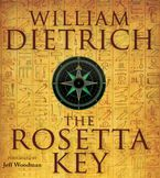 The Rosetta Key Downloadable audio file UBR by William Dietrich