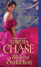 Silk Is For Seduction Paperback  by Loretta Chase