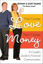 First Comes Love, Then Comes Money Paperback  by Bethany Palmer