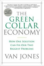 The Green Collar Economy Paperback  by Van Jones