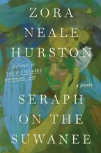Seraph on the Suwanee Paperback  by Zora Neale Hurston