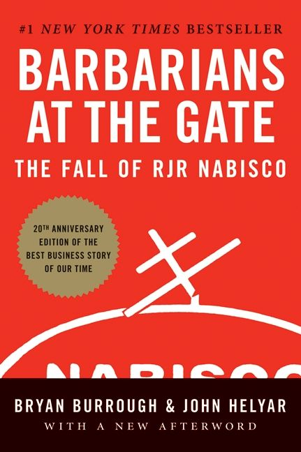 Book cover image: Barbarians at the Gate: The Fall of RJR Nabisco | #1 New York Times Bestseller