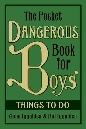 The Pocket Dangerous Book for Boys: Things to Do book image