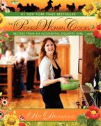 The Pioneer Woman Cooks Hardcover  by Ree Drummond