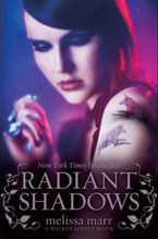 Radiant Shadows Paperback  by Melissa Marr