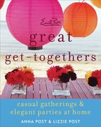 Emily Post's Great Get-Togethers Paperback  by Anna Post