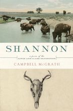 Shannon Hardcover  by Campbell McGrath