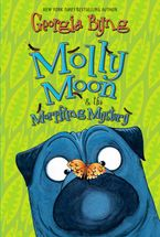 Molly Moon & the Morphing Mystery