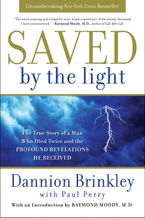 Saved by the Light Paperback  by Dannion Brinkley