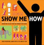 Show Me How Paperback  by Lauren Smith