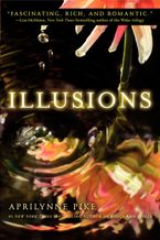 Illusions Paperback  by Aprilynne Pike