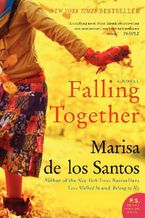 Falling Together Paperback  by Marisa de los Santos