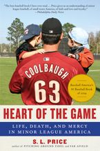 Heart of the Game Paperback  by S.L. Price