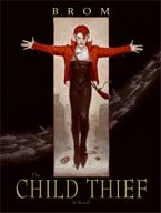 The Child Thief Paperback  by Brom