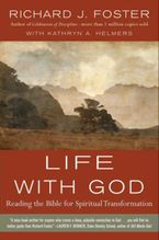 Life with God Paperback  by Richard J. Foster