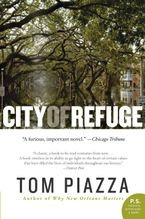 City of Refuge Paperback  by Tom Piazza