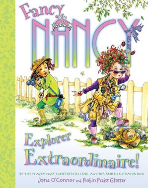 Fancy Nancy: Explorer Extraordinaire!