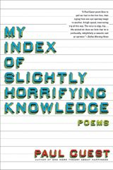 My Index of Slightly Horrifying Knowledge