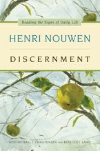 Discernment Paperback  by Henri J. M. Nouwen