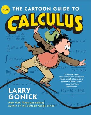 The Cartoon Guide to Calculus book image