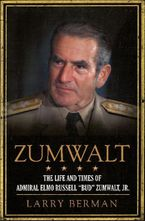Zumwalt Hardcover  by Larry Berman