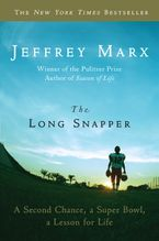 The Long Snapper Paperback  by Jeffrey Marx