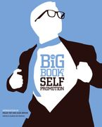 the-big-book-of-self-promotion