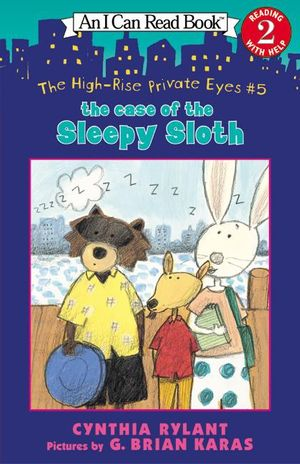 The High-Rise Private Eyes #5: The Case of the Sleepy Sloth book image