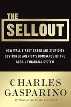 The Sellout Hardcover  by Charles Gasparino