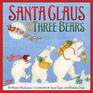 Santa Claus and the Three Bears book image