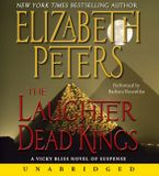 Laughter of Dead Kings Downloadable audio file UBR by Elizabeth Peters