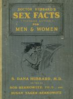 Doctor Hubbard's Sex Facts for Men and Women