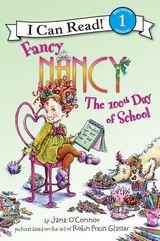 Fancy Nancy: The 100th Day of School