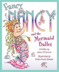 fancy-nancy-and-the-mermaid-ballet